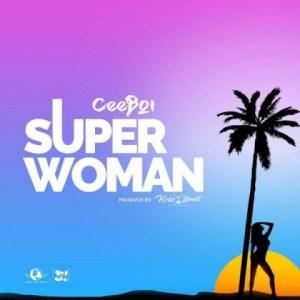 Ceeboi - Super Woman